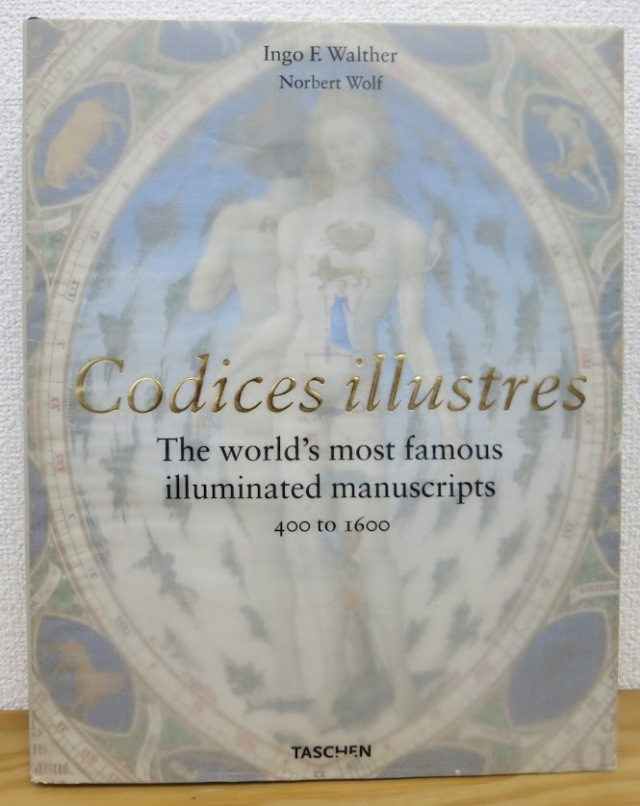 Codices illustres The World's Most Famous Illuminated Manuscripts 400 to 1600