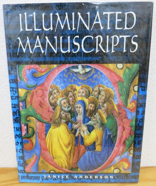 Illuminated Manuscripts  Janice Anderson