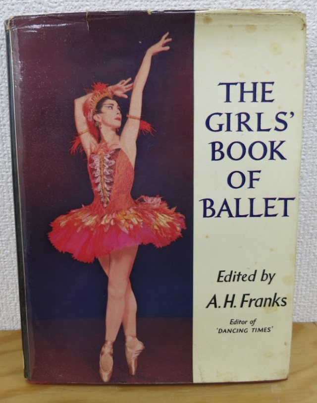 The Girls'' Book of Ballet by A. H.Franks