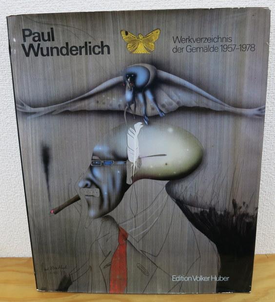 Paul Wunderlich: Werkverzeichnis der Gemalde ポール・ヴンダーリッヒ