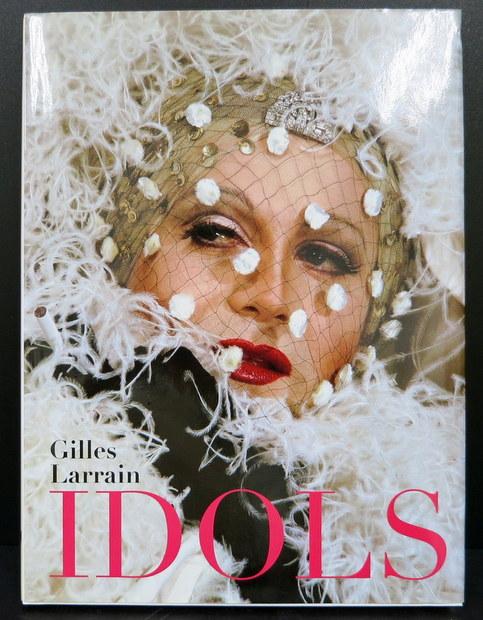 Idols by Gilles Larrain, Ryan McGinley(序文)