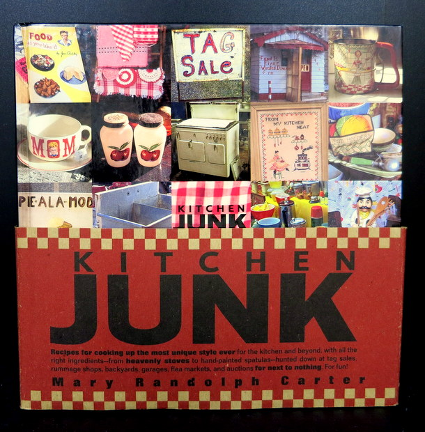 Kitchen Junk by Mary Randolph Carter