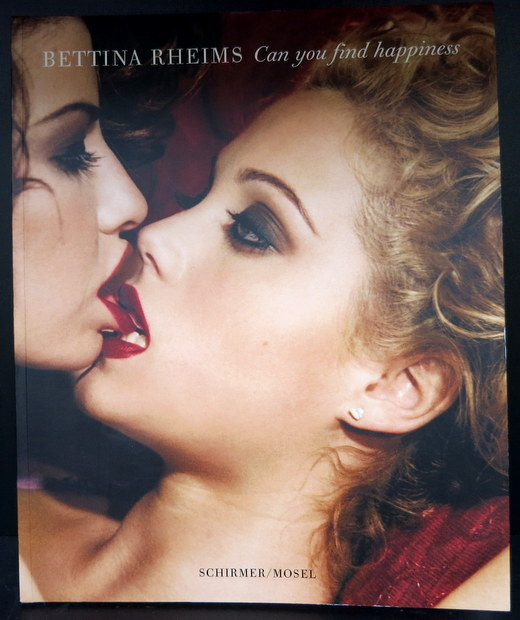 Bettina Rheims: Can You Find Happiness ベッティナ・ランス写真集