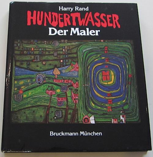 Hundertwasser der Maler by Harry Rand