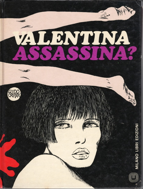 VALENTINA ASSASSINA? By Guido Crepax