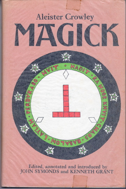 Magick Aleister Crowley