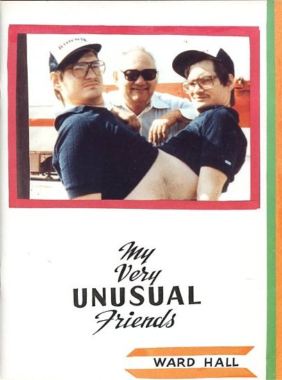 My Very Unusual Friends by WARD HALL