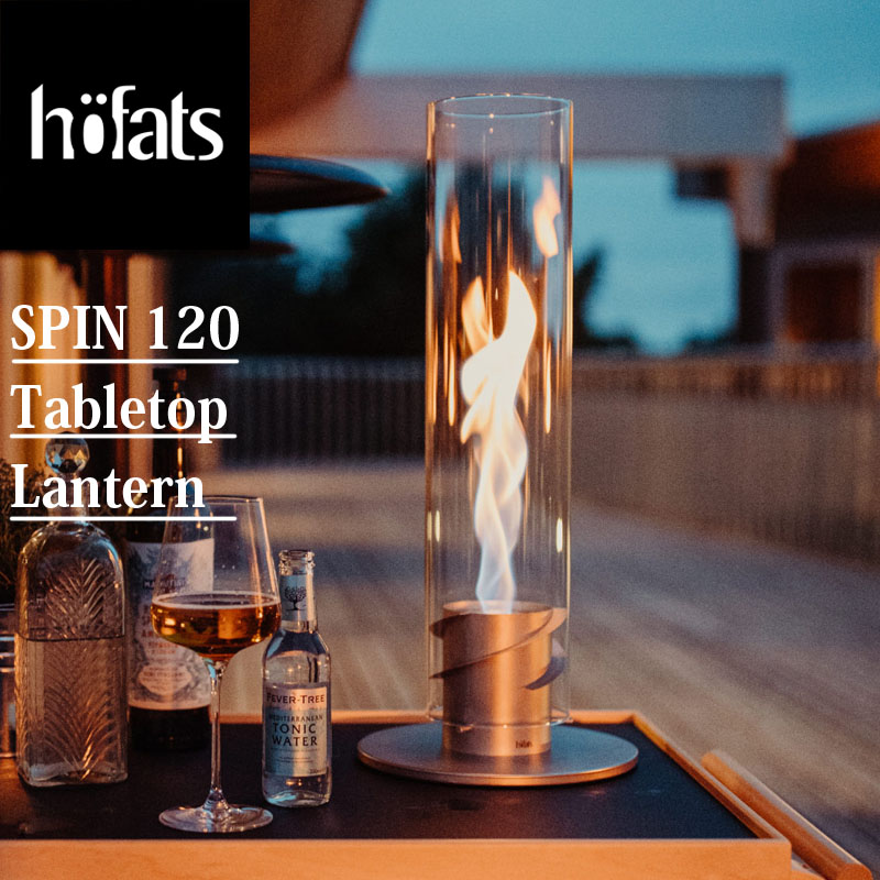 hoefats ホーファッツ SPIN 120 table-top fireplace テーブルトップ ランタン トーチ スピン 炎 アウトドア キャンプ テント ガーデン 庭