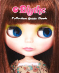 「Blythe Collection Guide Book」(ブライスコレクションガイドブック)