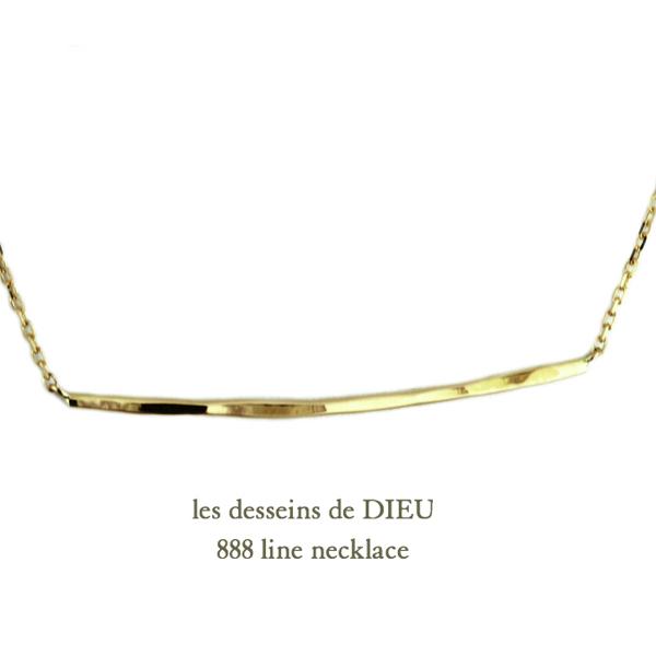 les desseins de DIEU 888 Line Necklace K18,ハンドメイド 金線 華奢ネックレス 18金,レデッサンドゥデュー 槌目ネックレス