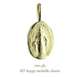 トゥー プライ 827 ハッピー メダイ チャーム 18金,two ply Happy Medaille Charm K18