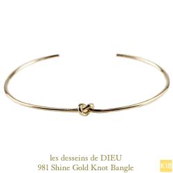 レ デッサン ドゥ デュー 981 シャイン ゴールド ノット バングル 18金,les desseins de DIEU Shine Gold Knot Bangle K18