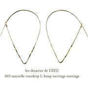 レデッサンドゥデュー 665 ティアドロップ フープピアス 18金,les desseins de DIEU Teardrop Hoop Earrings K18