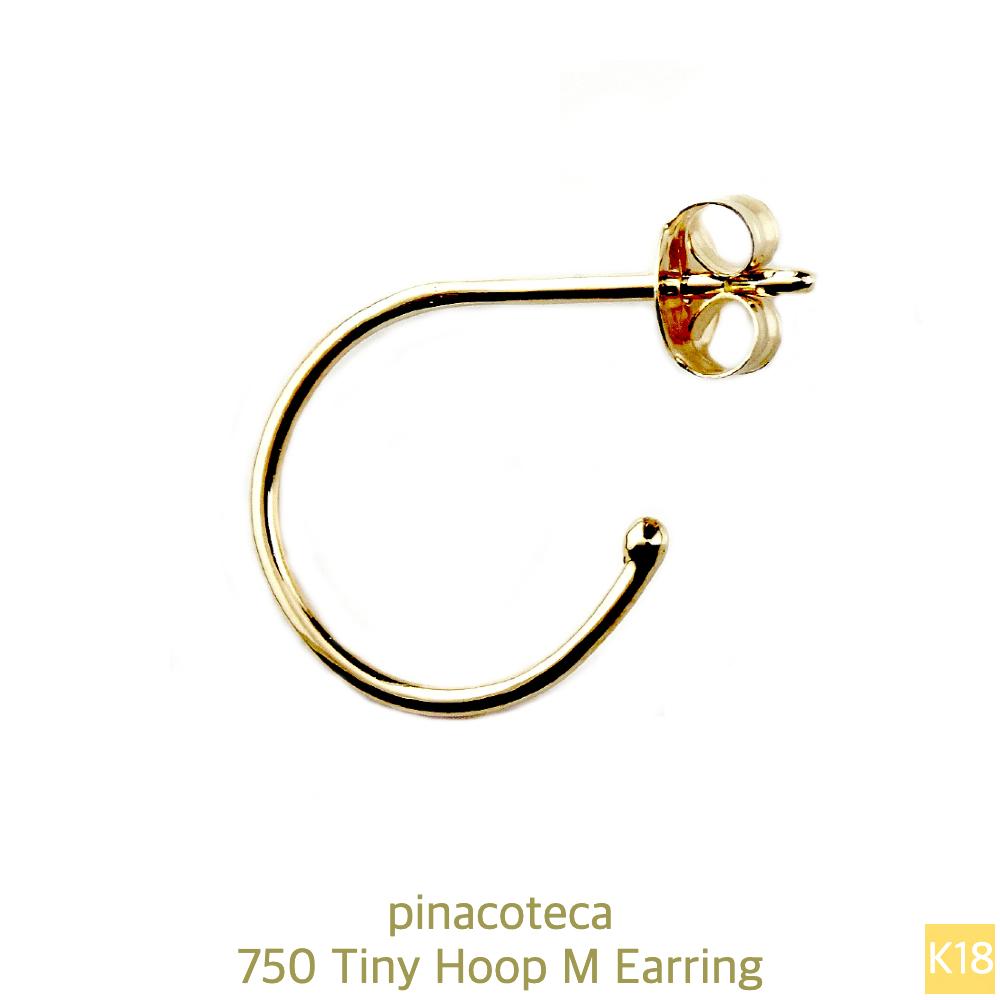 ピナコテーカ 750 タイニー 極小 シンプル フープピアス M 18金 片耳 ,pinacoteca Tiny Hoop M Earring K18