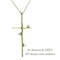 レデッサンドゥデュー 207 クロス ダイヤモンド ネックレス 18金,les desseins de DIEU Skinny Cross Diamond Necklace K18
