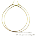レデッサンドゥデュー 297 フープピアス ハンドメイド 18金 ゴールド,les desseins de DIEU  Solid Gold Hoop Earrings 3.0