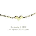 les desseins de DIEU 707 Squashed Heart Bracelet,レデッサンドゥデュー 華奢 ハート ブレスレット,シンプル ハート ゴールド ブレス