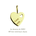les desseins de DIEU 805 Love With Heart charm ラブ ウィズ ハート チャーム レデッサンドゥデュー