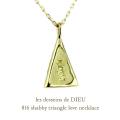 レデッサンドゥデュー 816 シャビー トライアングル ラヴ ネックレス 18金,les desseins de DIEU Shabby Triangle Love Necklace K18