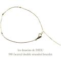 レデッサンドゥデュー 940 ファセット シンプル チェーン ブレスレット 18金,les desseins de DIEU Faceted Simple Bracelet K18