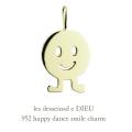 レデッサンドゥデュー 952 ハッピー ダンス スマイル ニコちゃん チャーム ペンダントトップ 18金,les desseins de DIEU Smile Charm K18
