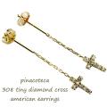ピナコテーカ 308 タイニー ダイヤモンド クロス アメリカン 華奢ピアス 18金,pinacoteca Tiny Diamond Cross American Earrings K18