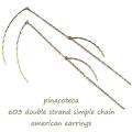 ピナコテーカ 603 シンプル チェーン アメリカン 華奢ピアス 18金,pinacoteca Simple chain american earrings K18