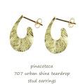 ピナコテーカ 707 アーバン シャイン ティアドロップ フープピアス 18金,pinacoteca Urban Shine Teardrop Hoop Earrings K18