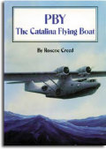 PBY:The Catalina Flying Boat