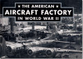 The American Aircraft Factory in WW II