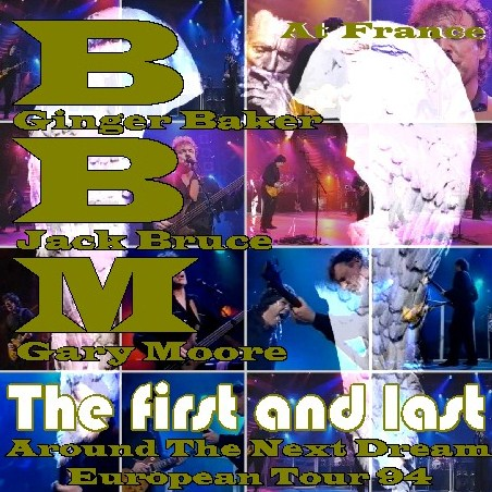 コレクターズCD ゲイリー・ムーアw/BBM(Baker-Bruce-Moore)94年 ヨーロッパツアー France