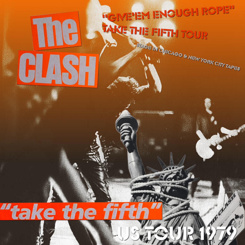 コレクターズCD THE CLASH - Take the Fifth US Tour 1979