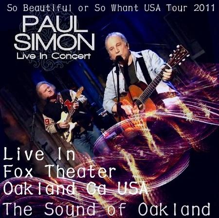 コレクターズCD ポール・サイモン(Paul Simon)2011年アメリカツアー Oakland
