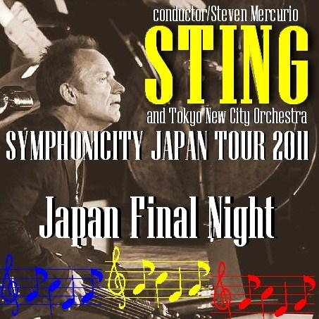 コレクターズCD スティング(Sting)2011年日本公演最終日 2011.01.18 東京
