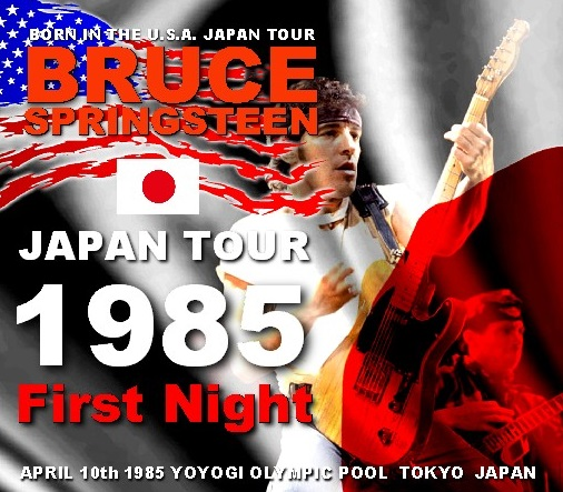 Bruce Springsteen - Japan Tour 1985