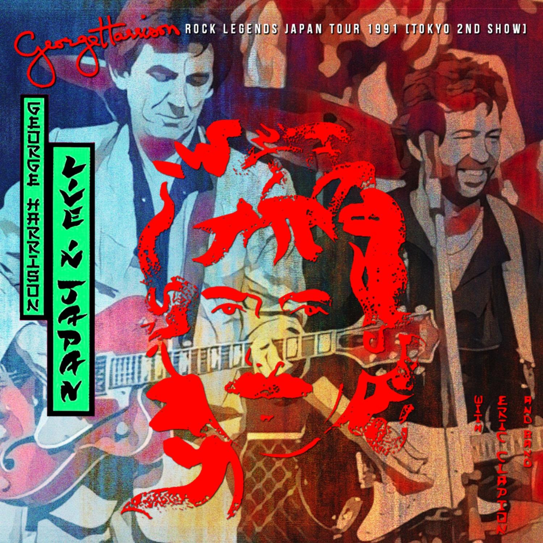 コレクターズCD George Harrison & Eric Clapton - Rock Legends Japan Tour 1991