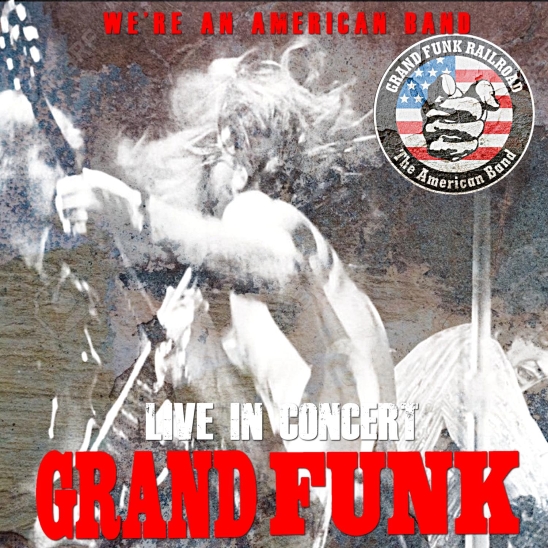 コレクターズCD Grand Funk - In Concert Archive