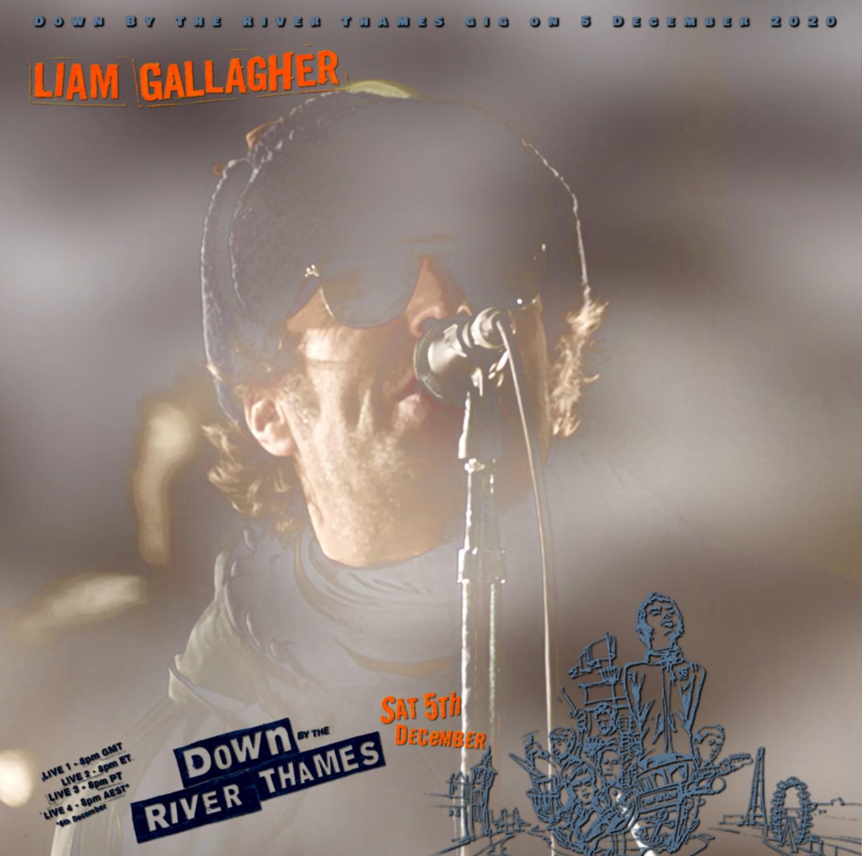 コレクターズCD Liam Gallagher's Down By The River Thames gig on 2020
