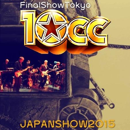 コレクターズCD 10CC 2015年日本公演 東京