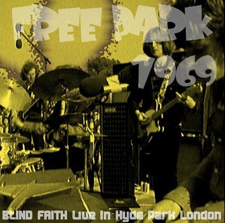 コレクターズCD Blind Faith(エリッククラプトンw/ブラインド フェィス1969年Hyde Park  London)