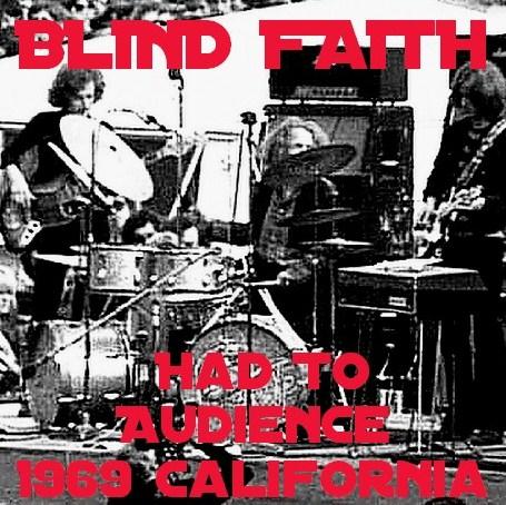 コレクターズCD Blind Faith(エリッククラプトンw/ブラインド フェィス1969年アメリカツアーCalifornia)