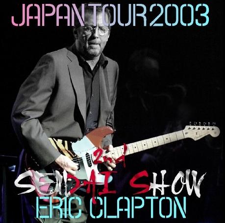 コレクターズCD エリッククラプトン2003年日本公演