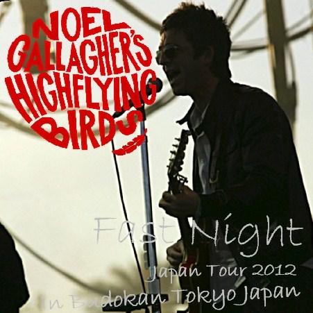 コレクターズCD Noel Gallagher's High Flying Birds(ノ  エル・ギャラガーズ・ハイ・フライング・バーズ) 2012年 日本公演