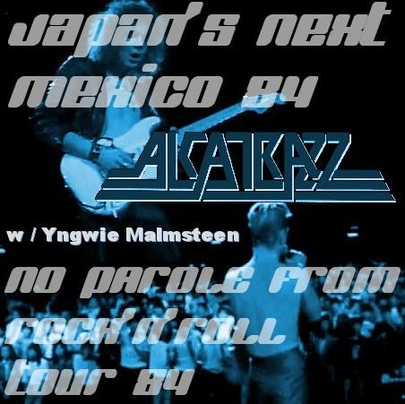 コレクターズCD Alcatrazz w/Yngwie Malmsteen (アルカトズ 1984年全米ツアー NEW MEXICO )