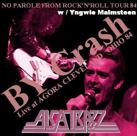 コレクターズCD Alcatrazz w/Yngwie Malmsteen (アルカトズ 1984年アメリカ公演 CLEVELAND )