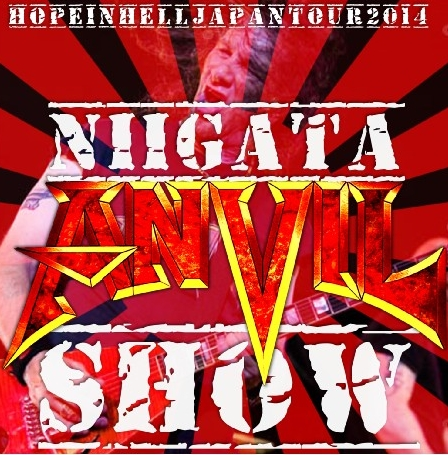 コレクターズCD アンヴィル (Anvil) 2014年日本公演 (Hope In Hell Japan Tour 2014)