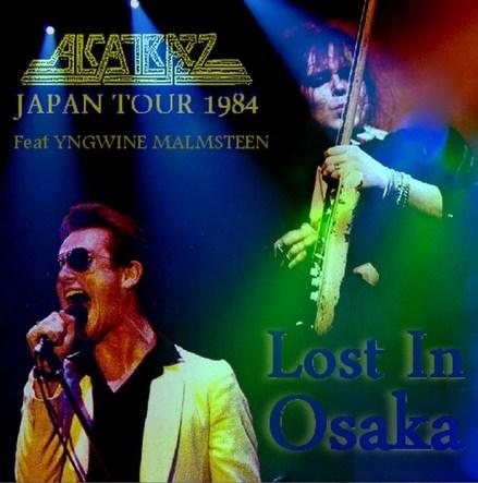 Alcatrazz w/Yngwie Malmsteen (アルカトラス 1984年日本公演 大阪)/Japan Tour1984