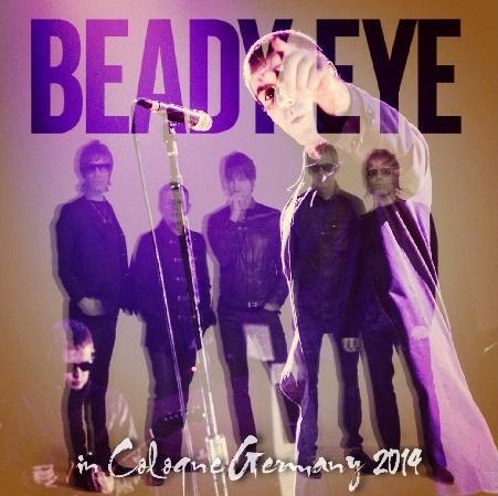 コレクターズCD ビーディ・アイ (Beady Eye) 2014年ヨーロッパツアー