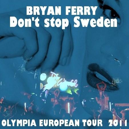 コレクタ-ズCD  Bryan Ferry(ブライアン・フェリー2011年ヨーロッパツアー)Olympia European Tour 2011