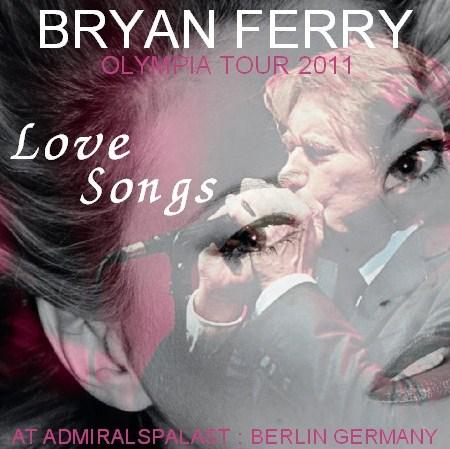 コレクターズCD ブライアン・フェリー(Bryan Ferry)2011年ヨーロッパツアー